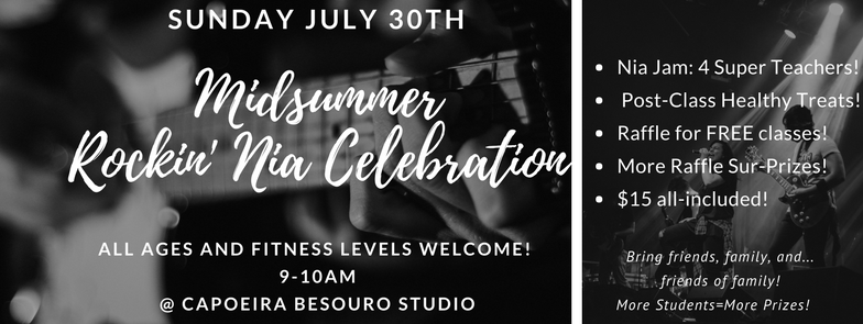 July 30th 2017 Rockin' Midsummer Nia Celebration!
